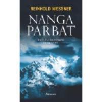 nanga parlât -Reinhold messner  - sélection de livre de montagne pour l'été