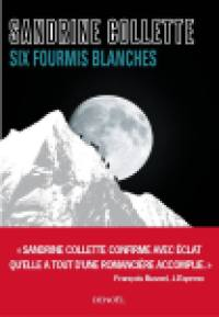 six fourmis blanches - sélection de livres de montagne pour l'été