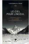 le ciel pour linceul - édition du mont blanc -sélection de livres de montagne pour l'été